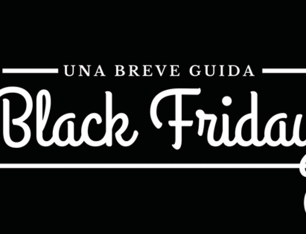 Black Friday – Una breve guida
