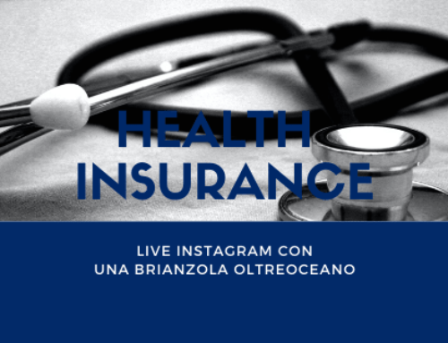 Health Insurance – Live con Una Brianzola Oltreoceano