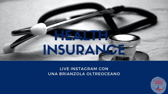 Health insurance live instragram brinazola oltreoceano