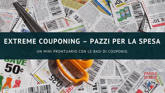 Extreme couponing – Pazzi per la spesa - PAROLE SPARSE