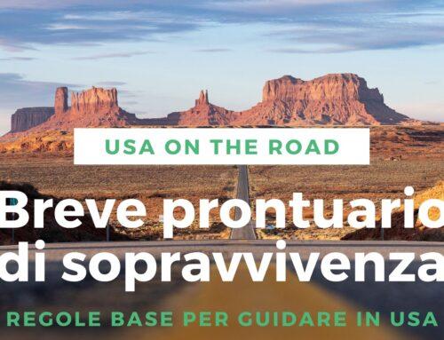 USA On the Road: breve prontuario di sopravvivenza.