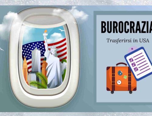 Trasferirsi in USA – Burocrazia