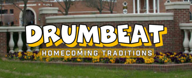 Homecoming traditions - Drumbeat