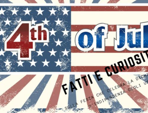 4 Luglio Independence Day – fatti e curiosità