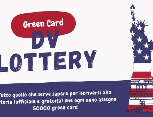 Trasferirsi in USA – DV Lottery la Green Card