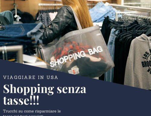 Shopping senza tasse nei tuoi viaggi in USA