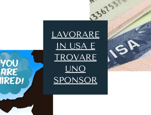 Lavorare in USA e trovare uno sponsor